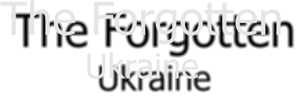 The Forgotten Ukraine