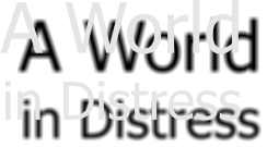 A World in Distress